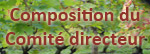 Composition du Comité Directeur