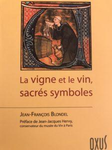 la vigne et le vin sacrés symboles